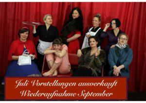 """""""8 Frauen"""" - Krimikomödie mit Musical-Elementen von Robert Thomas -Juli Vorstellungen ausverkauft - Wiederaufnahme September 2019 @ Alte Rösterei"""